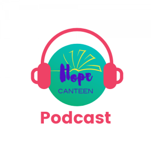 The Hope Canteen Podcast