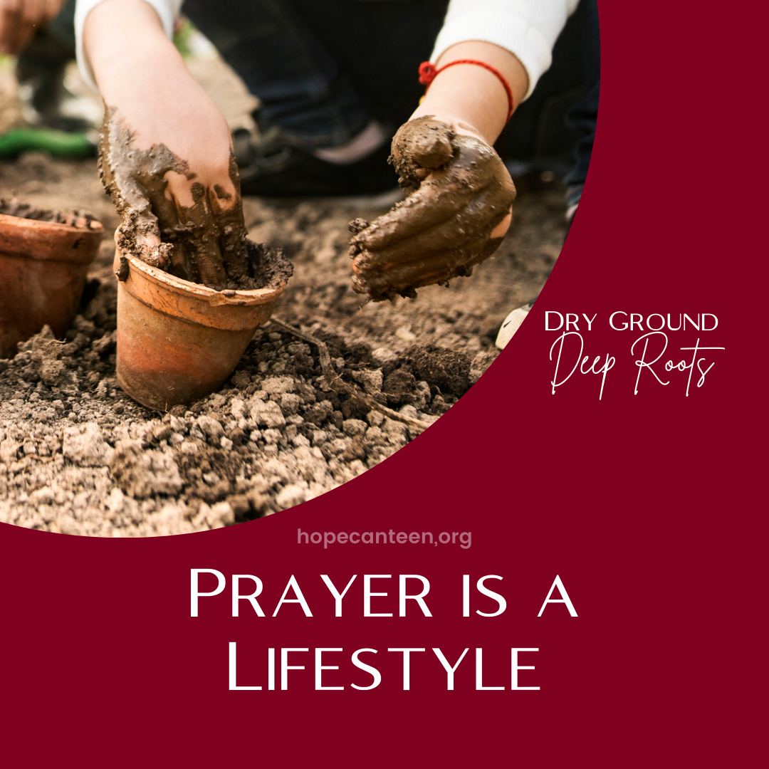How to Pray: Prayer is a Lifestyle