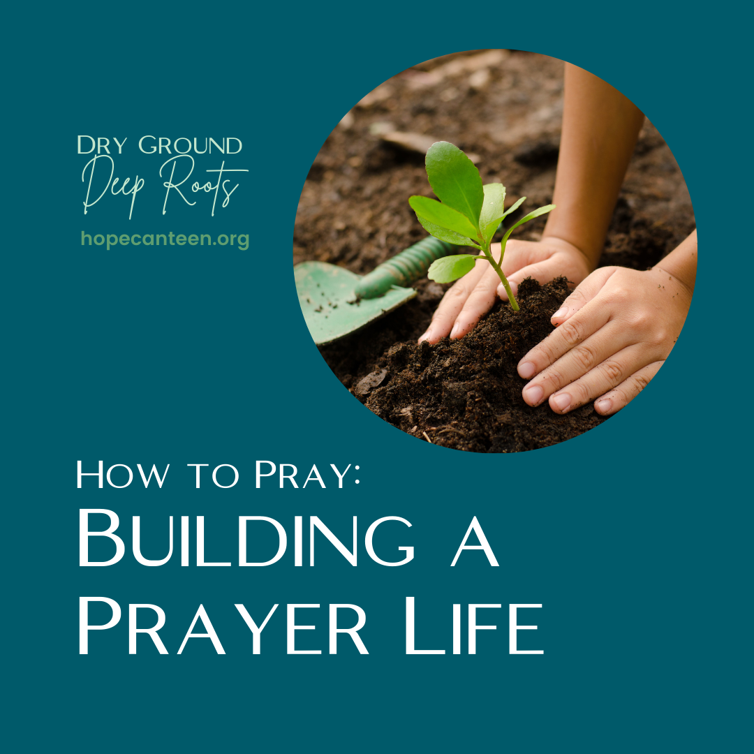 Building a Prayer Life