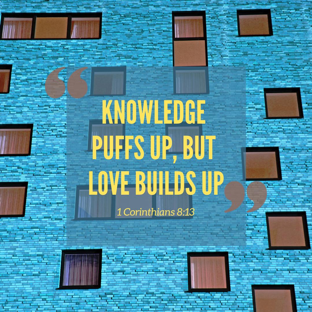 1 Corinthians 1:13 - Love Builds Up