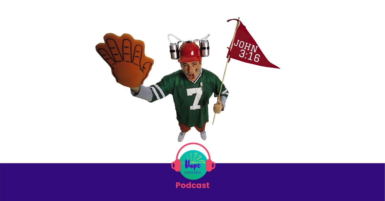 Podcast #42: For God So Loved the World