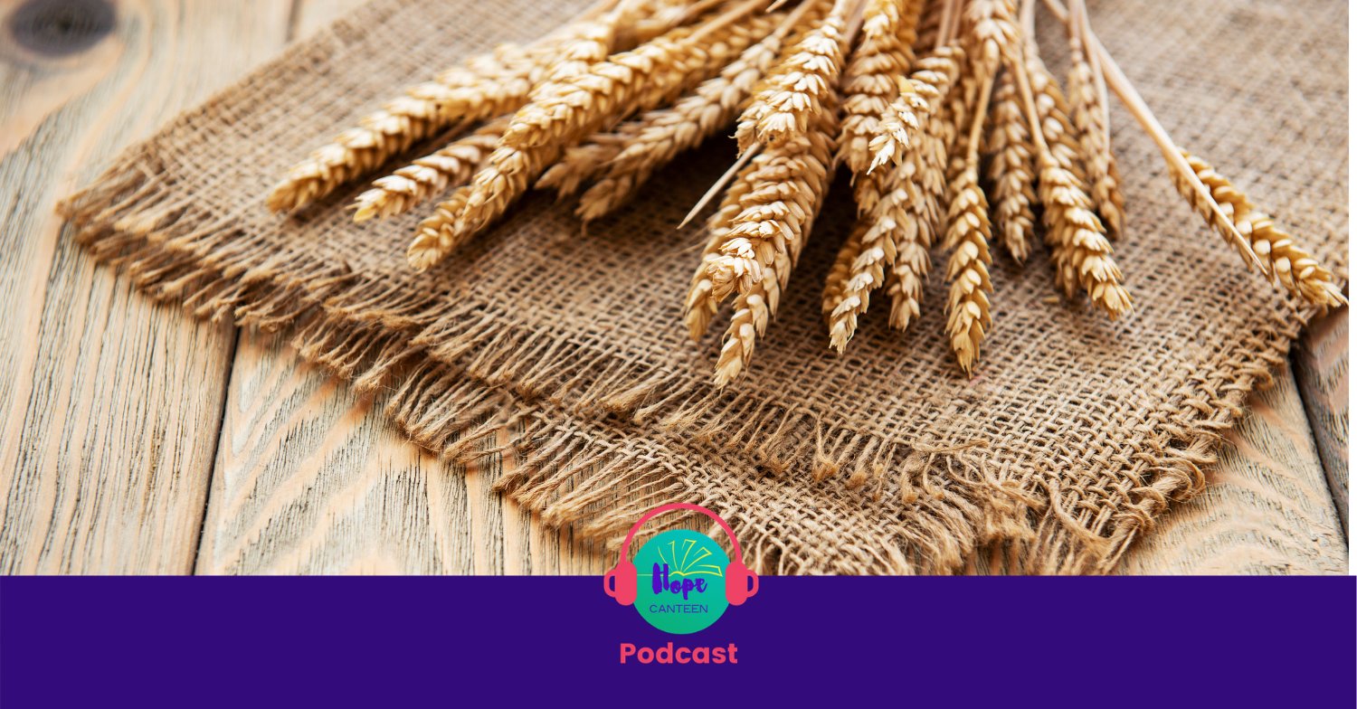 Podcast #43: A Grain of Wheat Dies