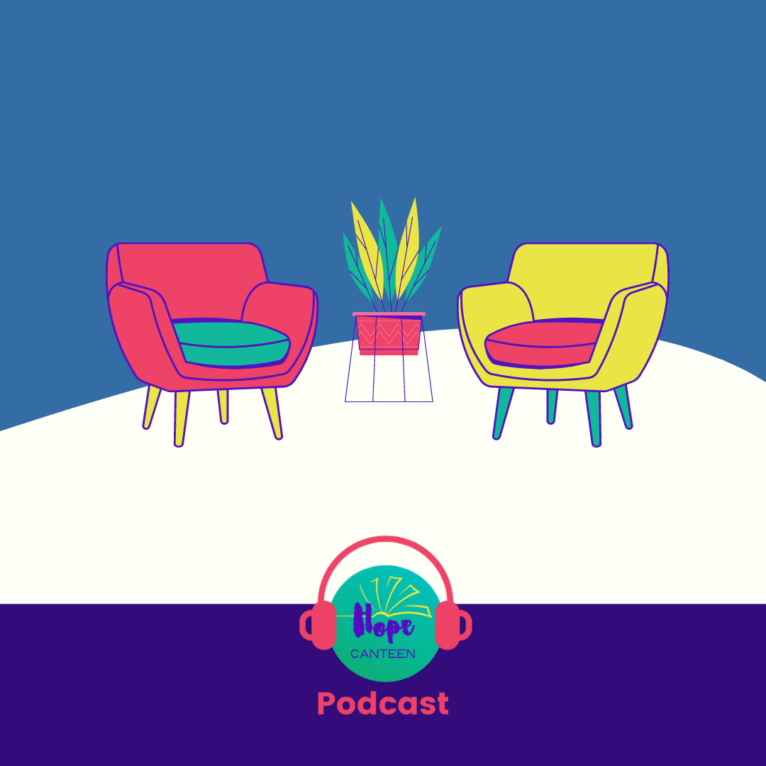The Hope Canteen - Interview Podcast