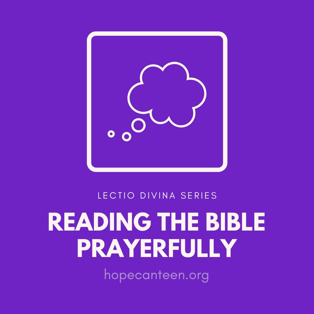 The Hope Canteen: Reading the Bible Prayerfully