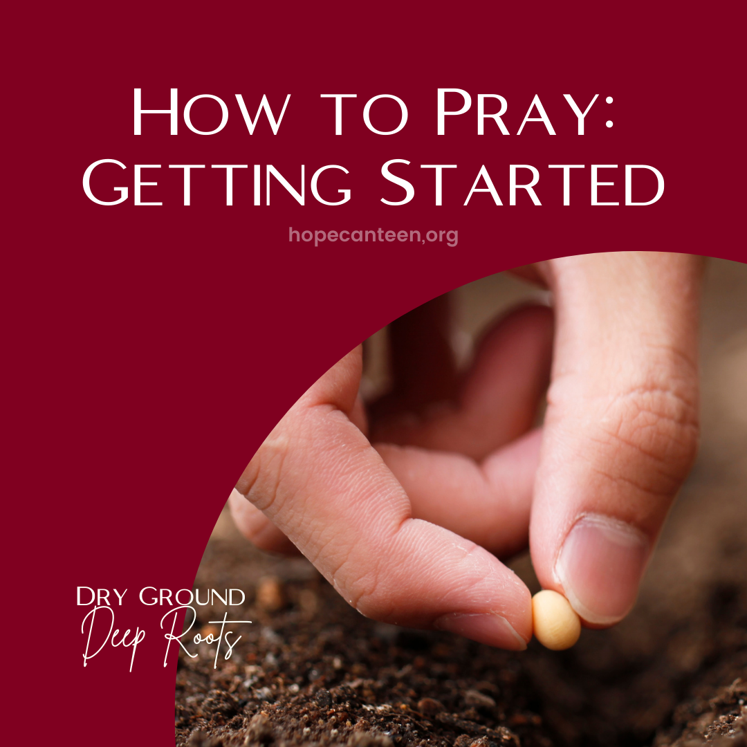 How to Pray: Getting Started
