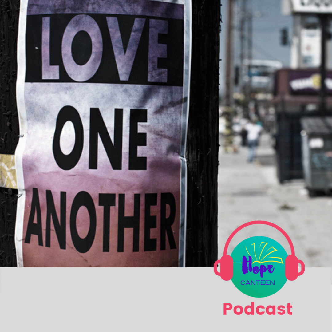Podcast 26: The Greatest Commandment