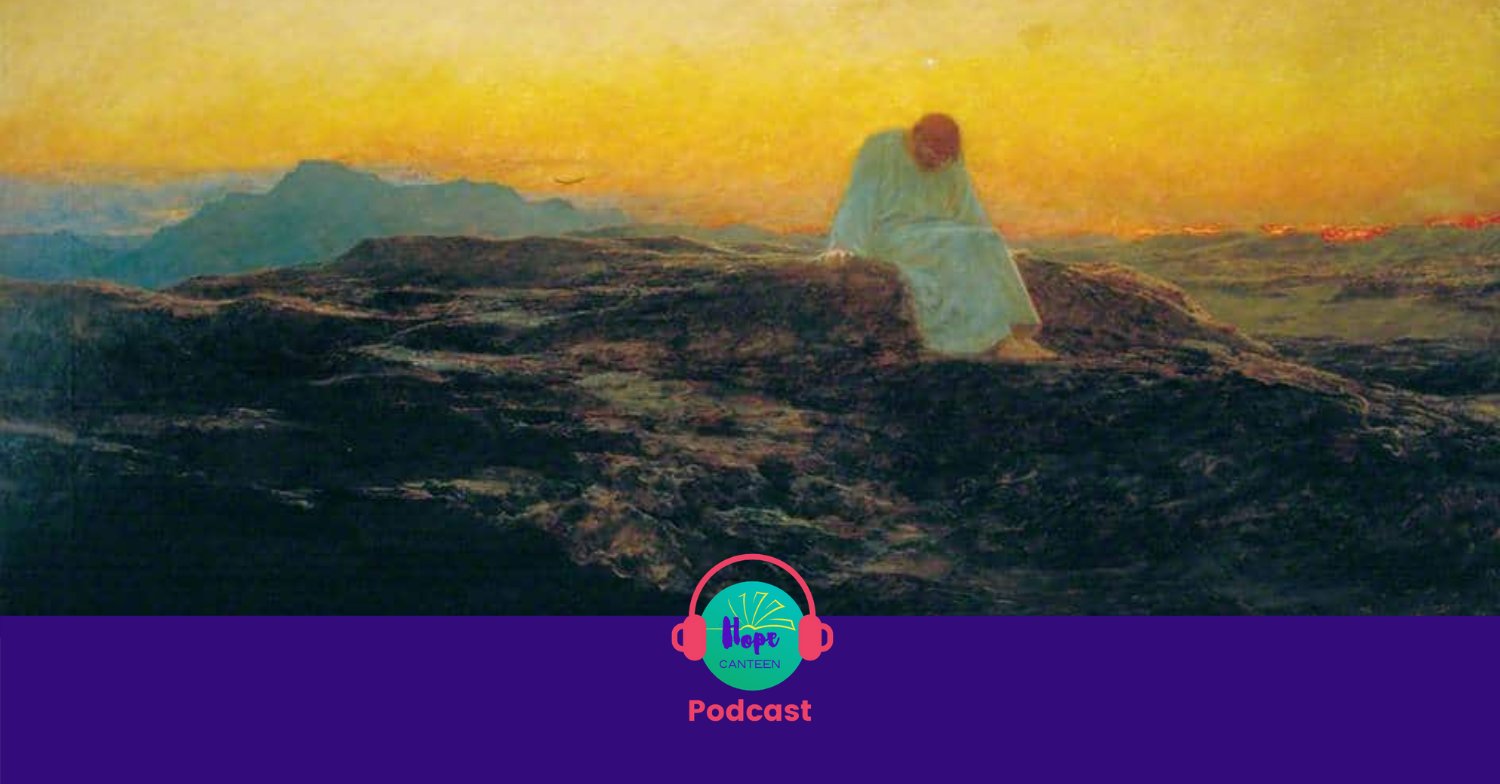 Podcast 39: Grace in the Wilderness